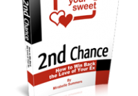 2nd Chance How To Win Back The Love Of Your EX